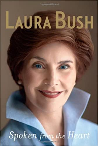 Laura Bush - Spoken from the Heart Audio Book Free