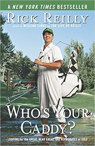 Rick Reilly - Who's Your Caddy? Audio Book Free