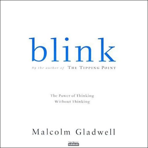 Malcolm Gladwell - Blink Audio Book Free