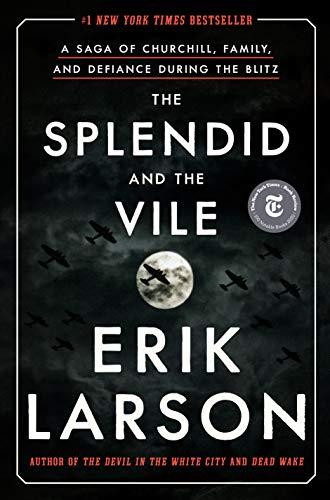 Erik Larson - The Splendid and the Vile Audio Book Free