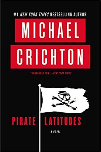 Michael Crichton - Pirate Latitudes Audio Book Download