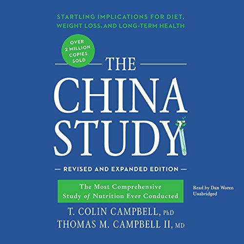 T. Colin Campbell PhD - The China Study, Revised and Expanded Edition Audio Book Free