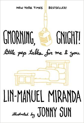 Lin-Manuel Miranda - Gmorning, Gnight! Audio Book Stream
