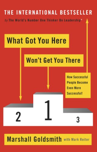 Marshall Goldsmith - What Got You Here Won't Get You There Audio Book Free