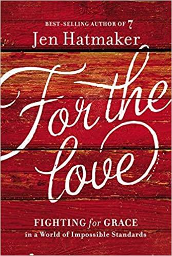 Jen Hatmaker - For the Love Audio Book Free