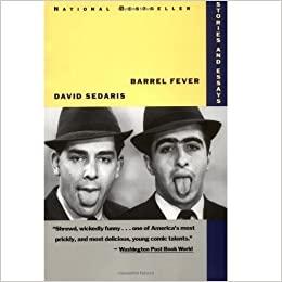 David Sedaris - Barrel Fever Audio Book Free