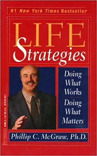 Phillip C. Mcgraw, ph.d. - Life Strategies Audio Book Free