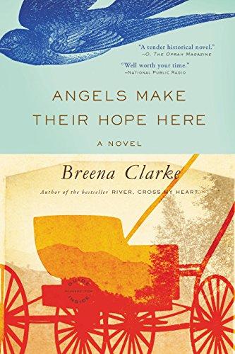 Breena Clarke - Angels Make Their Hope Here Audio Book Stream