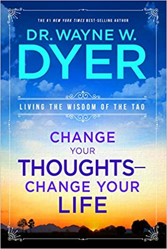 Wayne W. Dr. Dyer - Change Your Thoughts Audio Book Stream