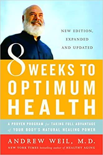 Andrew Weil - 8 Weeks to Optimum Health Audio Book Free