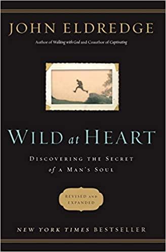 John Eldredge - Wild at Heart Revised & Updated Audio Book Free