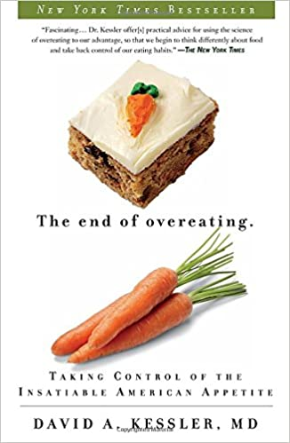 David A. Kessler - The End of Overeating Audio Book Free