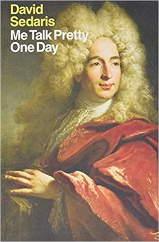 David Sedaris - Me Talk Pretty One Day Audio Book Stream