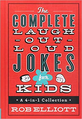 Rob Elliott - The Complete Laugh-Out-Loud Jokes for Kids Audio Book Free