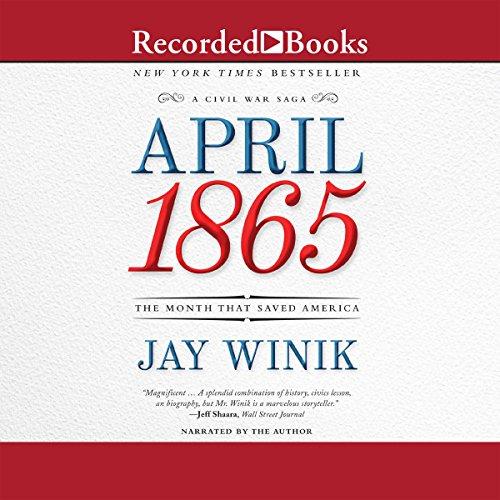 Professor Jay Winik - April 1865 Audio Book Free
