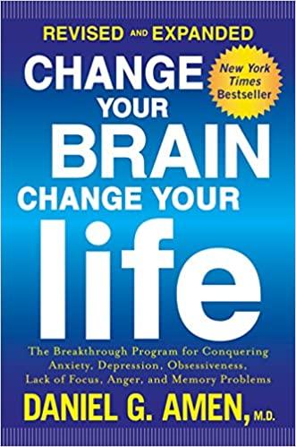 Daniel G. Amen M.D. - Change Your Brain, Change Your Life Audio Book Free