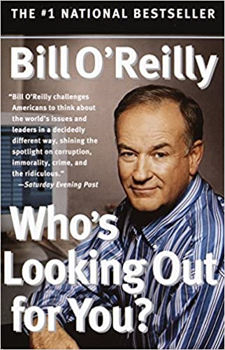 Bill O'Reilly - Who's Looking Out for You? Audio Book Free