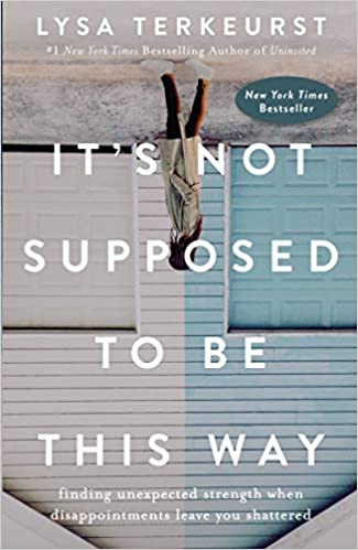 Lysa TerKeurst - It's Not Supposed to Be This Way Audio Book Free