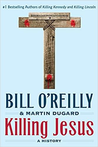 Bill O'Reilly - Killing Jesus Audio Book Stream