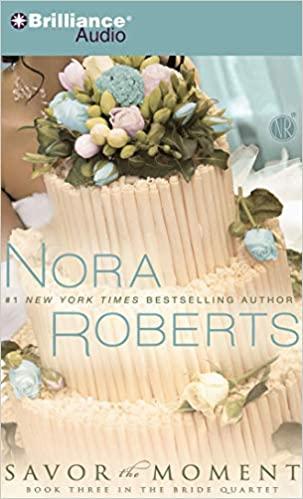 Nora Roberts - Savor the Moment Audio Book Stream
