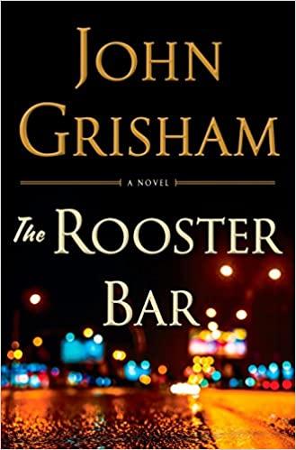 John Grisham - The Rooster Bar Audio Book Free