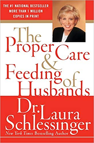 Laura Schlessinger - The Proper Care and Feeding of Husbands Audio Book Free
