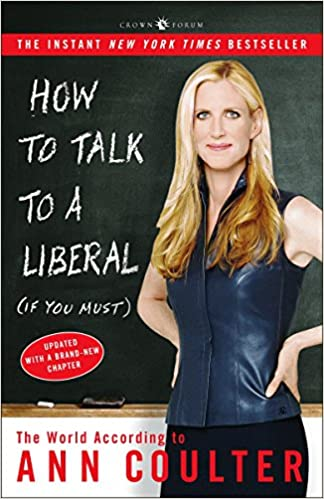 Ann Coulter - How to Talk to a Liberal If You Must Audio Book Free