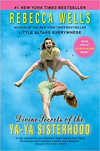 Rebecca Wells - Divine Secrets of the Ya-Ya Sisterhood Audio Book Stream