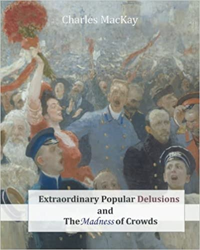 Charles MacKay - Extraordinary Popular Delusions and The Madness of Crowds Audio Book Free