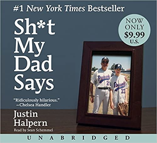 Justin Halpern - Sh*t My Dad Says Audio Book Free