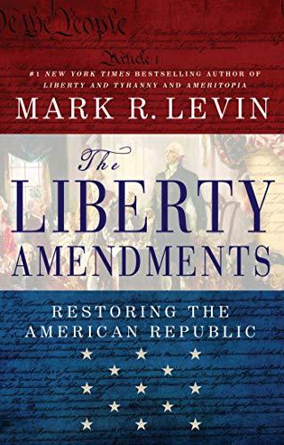 Mark R. Levin - The Liberty Amendments Audio Book Free