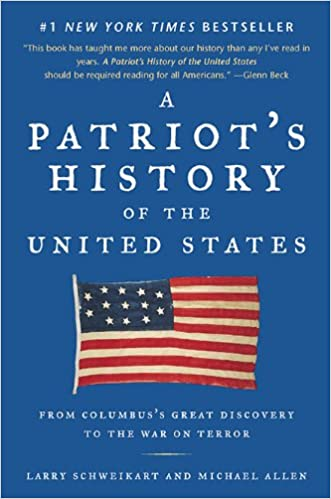 Larry Schweikart - A Patriot's History of the United States Audio Book Free
