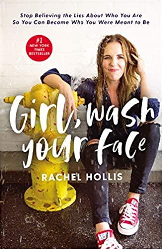 Rachel Hollis - Girl, Wash Your Face Audio Book Free