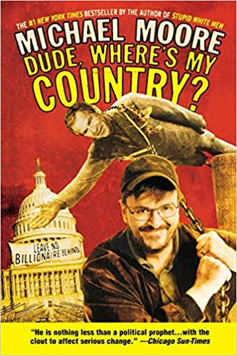 Michael Moore - Dude, Where's My Country? Audio Book Free