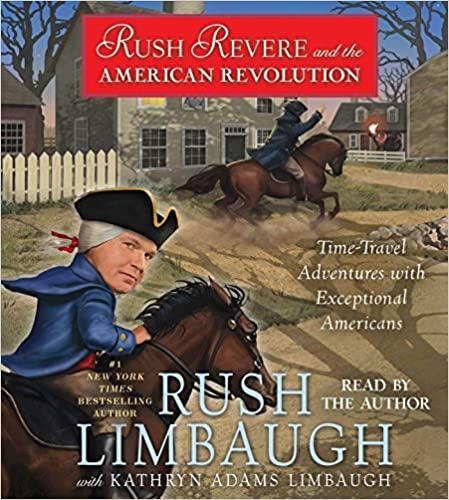 Rush Limbaugh - Rush Revere and the American Revolution Audio Book Free