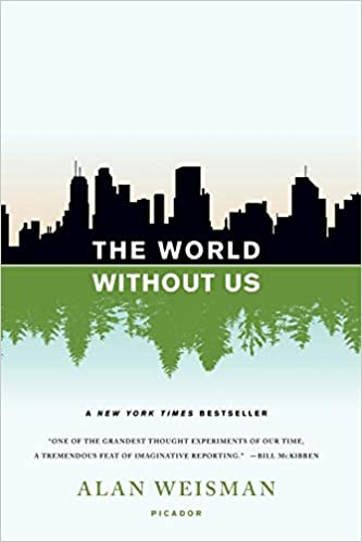 Alan Weisman - The World Without Us Audio Book Free