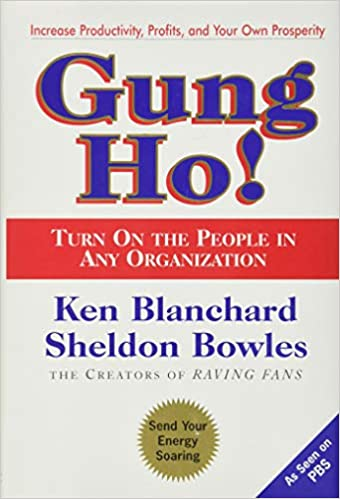 Ken Blanchard - Gung Ho! Turn On the People in Any Organization Audio Book Free