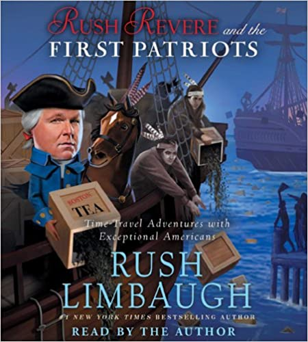 Rush Limbaugh - Rush Revere and the First Patriots Audio Book Stream