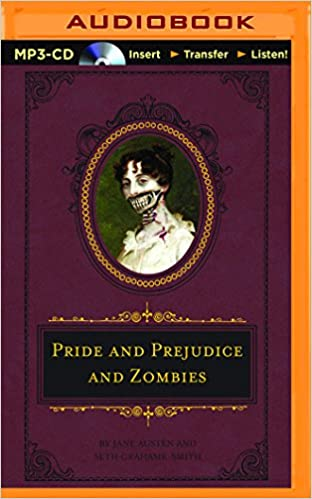 Seth Grahame-Smith Jane Austen - Pride and Prejudice and Zombies Audio Book Free