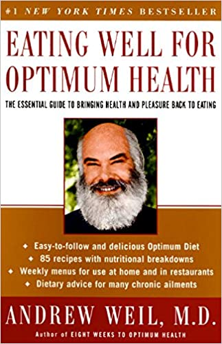 Andrew Weil - Eating Well for Optimum Health Audio Book Free