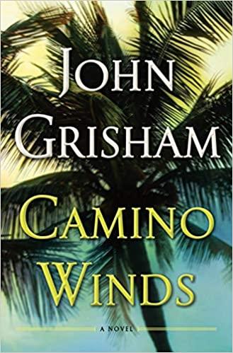John Grisham - Camino Winds Audio Book Free