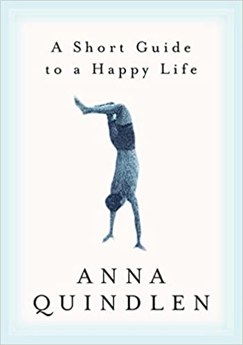 Anna Quindlen - A Short Guide to a Happy Life Audio Book Free