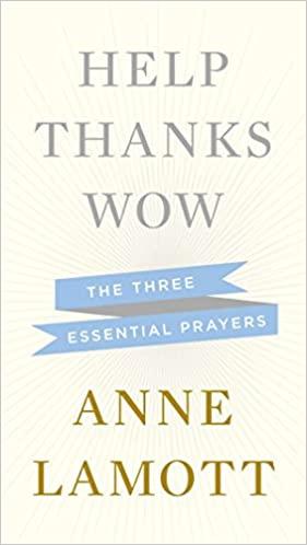 Anne Lamott - Help, Thanks, Wow Audio Book Stream