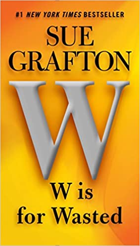 Sue Grafton - W is for Wasted Audio Book Free