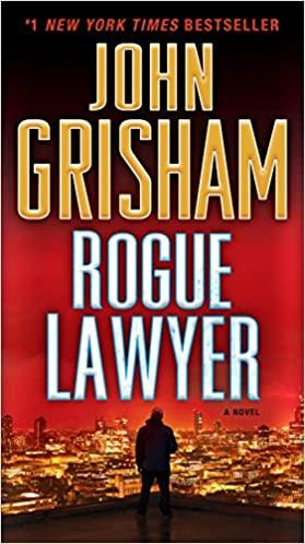John Grisham - Rogue Lawyer Audio Book Free