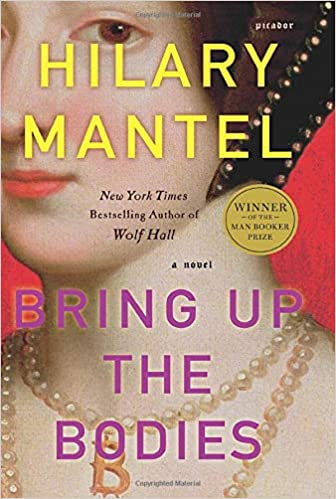 Hilary Mantel - Bring Up the Bodies Audio Book Free