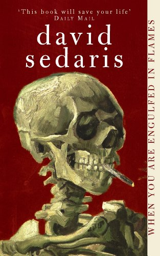 David Sedaris - When You Are Engulfed In Flames Audio Book Free