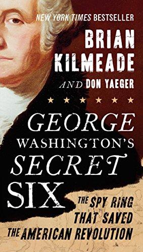 Brian Kilmeade - George Washington's Secret Six Audio Book Free