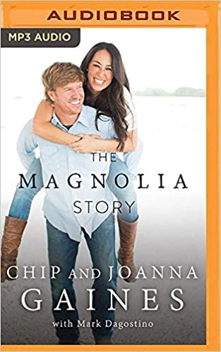 Joanna Gaines Chip Gaines - Magnolia Story, The Audio Book Stream