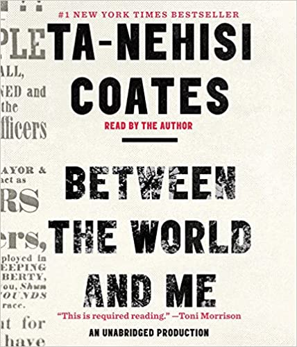 Ta-Nehisi Coates - Between the World and Me Audio Book Free